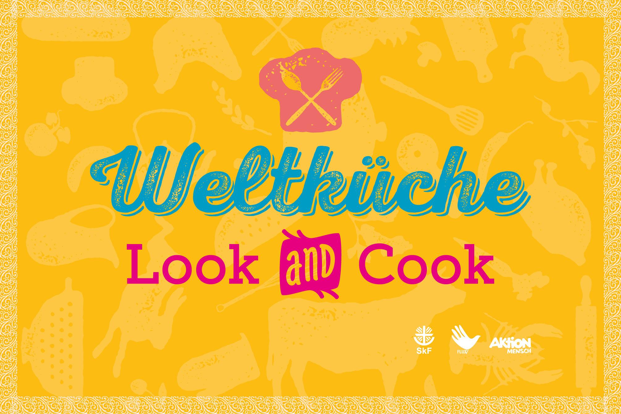Weltkueche_Look and Cook
